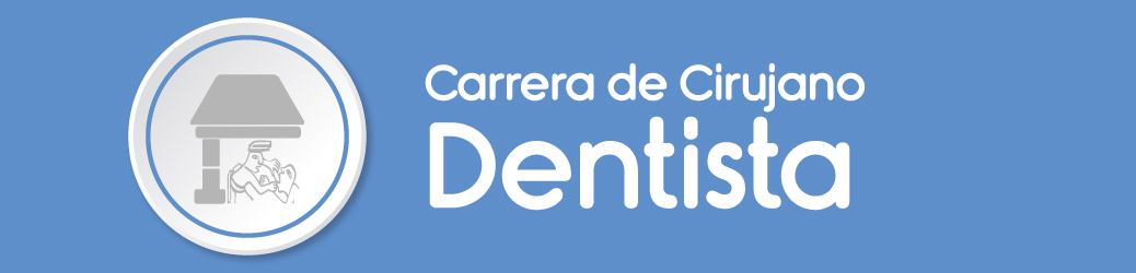 Carrera de Cirujano Dentista